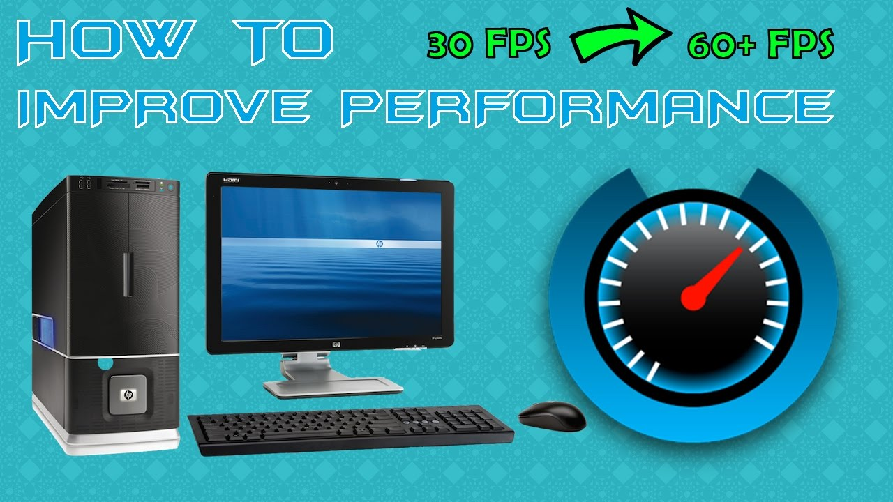 increase your PC performance